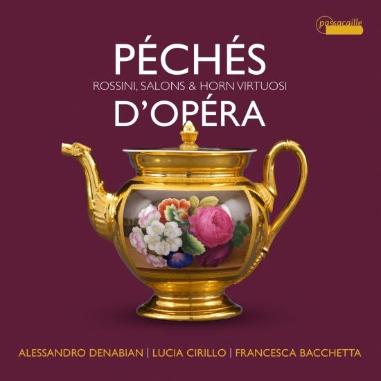 Cover Péchés d'opéra: virtuoso pieces for Horn by Rossini