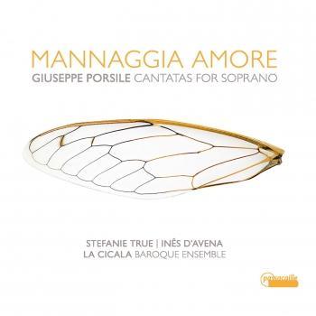 Cover Mannaggia Amore - Giuseppe Porsile: Cantatas for Soprano