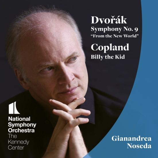 Cover Dvořák: Symphony No. 9 - Copland: Billy the Kid