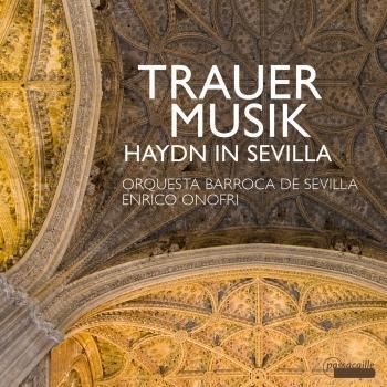 Cover Trauermusik: Haydn in Sevilla