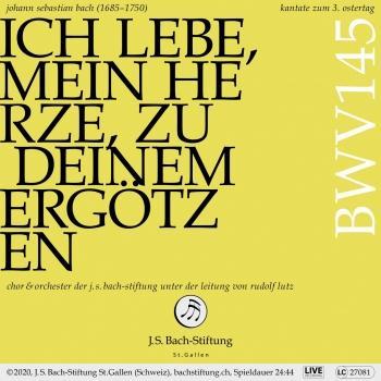 Cover Bachkantate, BWV 145 - Ich lebe, mein Herze, zu deinem Ergötzen