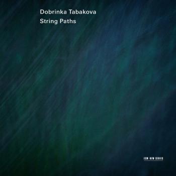 Cover Dobrinka Tabakova: String Paths