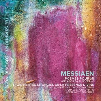 Cover Messiaen: Poèmes pour Mi & 3 Petites liturgies de la Présence Divine