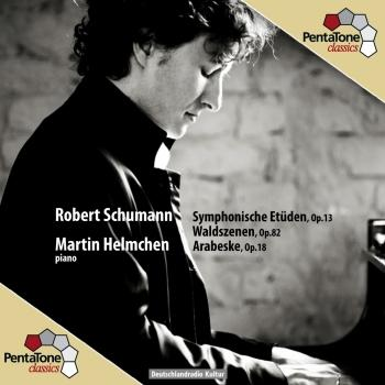 Cover Schumann: Symphonische Etüden, Op. 13 / Waldszenen, Op. 82 / Arabeske, Op. 18