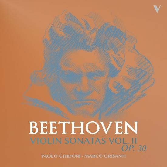 Cover Beethoven: Violin Sonatas, Op. 30 Nos. 1-3, Vol 2