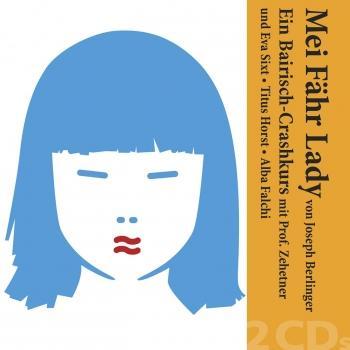 Cover 'Mei Fähr Lady' von Joseph Berlinger — Ein Bairisch-Crashkurs