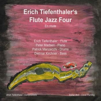 Cover Erich Tiefenthalers Flute Jazz Four - En Route