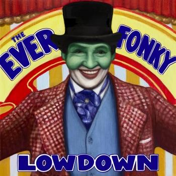 Cover The Ever Fonky Lowdown