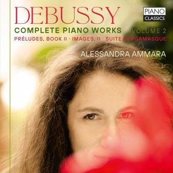 Cover Debussy: Complete Piano Works, Vol. 2