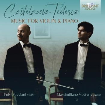 Cover Castelnuovo-Tedesco: Music for Violin & Piano