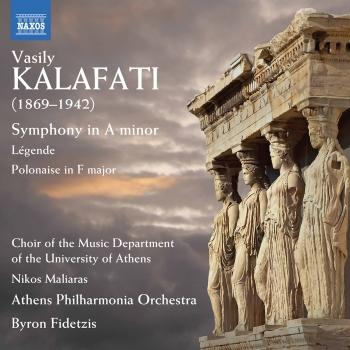 Cover Kalafati: Symphony in A Minor, Légende & Polonaise