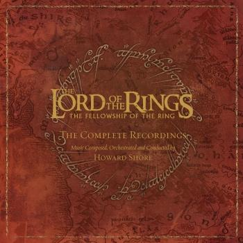 Cover The Lord Of The Rings: The Fellowship Of The Ring - The Complete Recordings