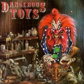 Cover Dangerous Toys (Remastered)