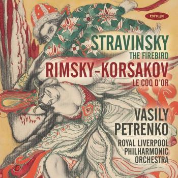 Cover Stravinsky: L'Oiseau de feu - Rimsky-Korsakov: Le Coq d'or
