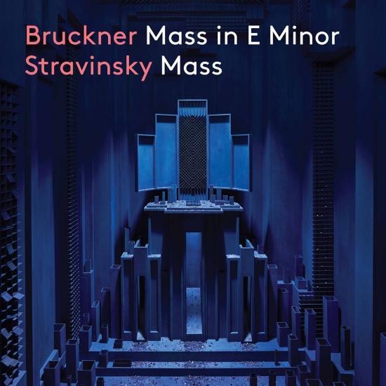 Cover Bruckner: Mass No. 2 in E Minor - Stravinsky: Mass
