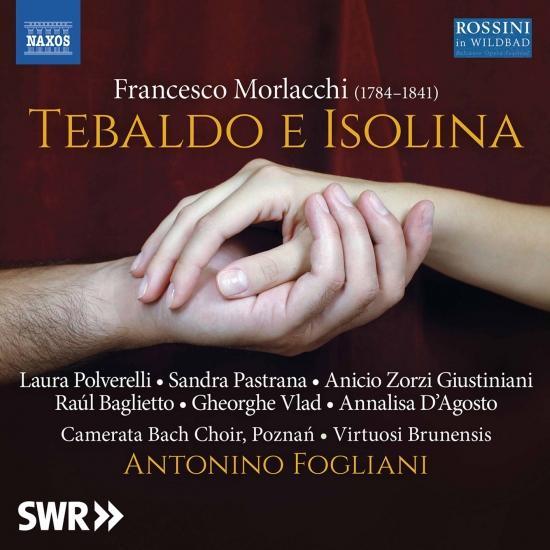 Cover Morlacchi: Tebaldo e Isolina (Revised 1825 Version) [Live]