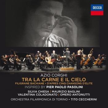 Cover Azio Corghi: Tra La Carne E Il Cielo / Filigrane Bachiane / D'Apres Cinq Chansons D'Elite