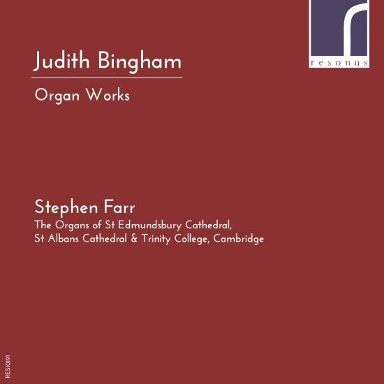 Cover Judith Bingham: Organ Works (World Premiere Recordings)