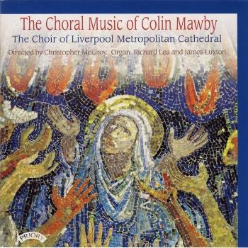 Cover The Choral Music of Colin Mawby