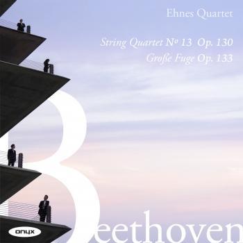 Cover Beethoven: String Quartet No. 13, Op. 130 & Grosse Fuge, Op. 133