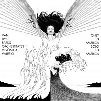 Cover Van Dyke Parks orchestrates Verónica Valerio: Only in America