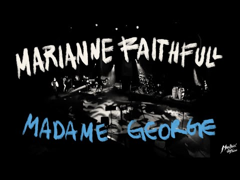 Video The Montreux Years: Marianne Faithful – Madame George