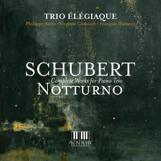 Cover Schubert: Notturno (Complete Works for Piano Trio)