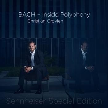 Cover BACH - Inside Polyphony (Sennheiser Special Edition)