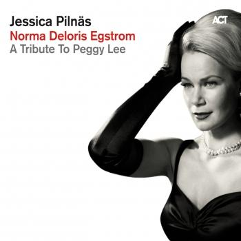 Cover Norma Deloris Egstrom – A Tribute to Peggy Lee
