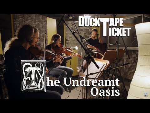 Video DuckTapeTicket - The Undreamt Oasis - EPK