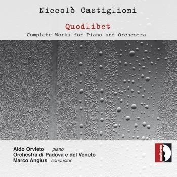 Cover Castiglioni: Quodlibet – Complete Works for Piano & Orchestra