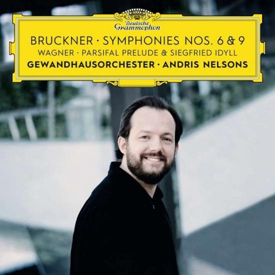 Cover Bruckner: Symphonies Nos. 6 & 9 – Wagner: Siegfried Idyll / Parsifal Prelude