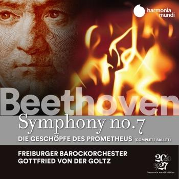 Cover Beethoven: Symphony No. 7 - Die Geschöpfe des Prometheus