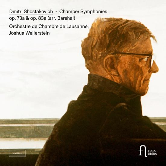 Cover Shostakovich: Chamber Symphony Op. 73a & Op. 83a (Arr. by Rudolf Barshai)