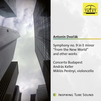 Cover Dvořák: Symphony No. 9 in E Minor 'From the New World' & Other Works