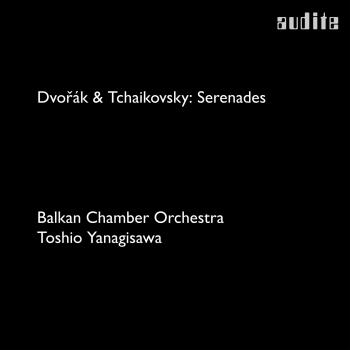 Cover Dvořák & Tchaikovsky: Serenades for String Orchestra