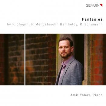 Cover Chopin, Mendelssohn & R. Schumann: Piano Fantasies