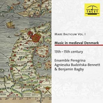 Cover Mare Balticum, Vol. 1: Music in Medieval Denmark