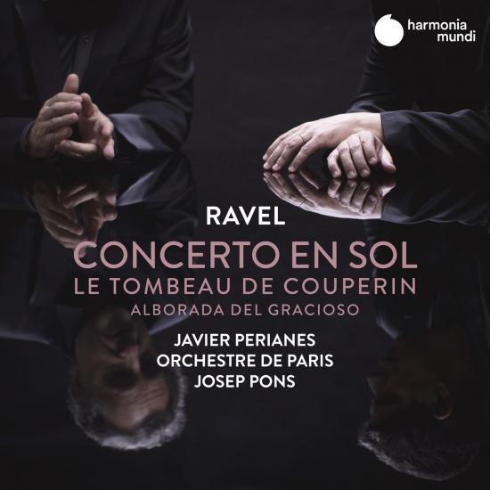 Cover Ravel: Concerto en sol, Le Tombeau de Couperin & Alborada del gracioso
