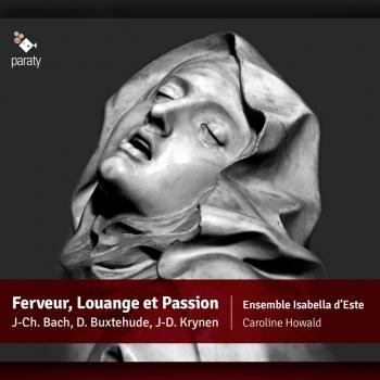 Cover Ferveur, Louange et Passion (Works by J.C.Bach, Kühnel, Schein, Krynen Bernhardt, Rosenmüller & Buxtehude)