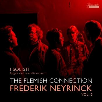 Cover The Flemish Connection, Vol. 2: Works by Frederik Neyrinck
