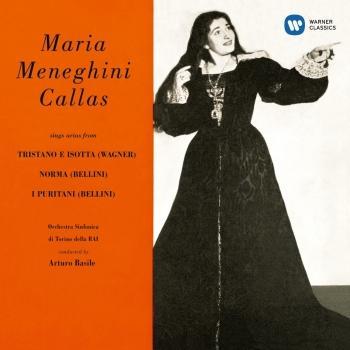 Cover Callas sings Arias from Tristano e Isotta, Norma & I puritani - Callas Remastered