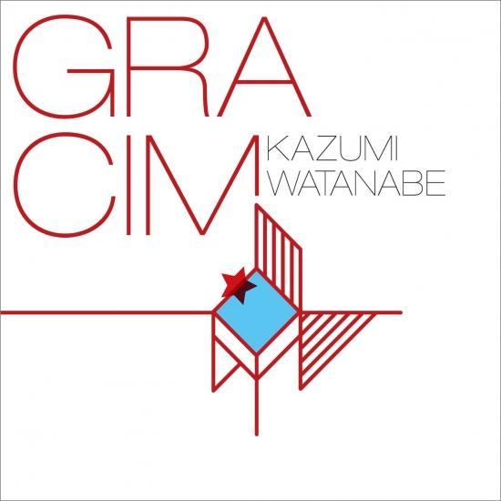 Cover GRACIM (Kazumi Watanabe 45th Anniversary Reissue Series)