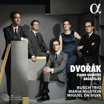Cover Dvořák: Piano Quintets & Bagatelles