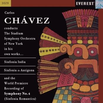 Cover Chávez: Sinfonia India, Sinfonia de Antigona & Sinfonia Romantica (Remastered)