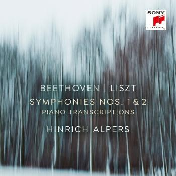 Cover Beethoven: Symhonies Nos. 1 & 2 (Transcriptions for Piano Solo by Franz Liszt)