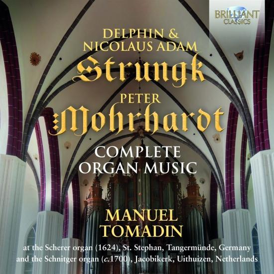 Cover D. & N.A. Strunck & P. Morhardt: Complete Organ Music