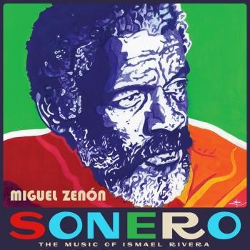 Cover Sonero: The Music of Ismael Rivera