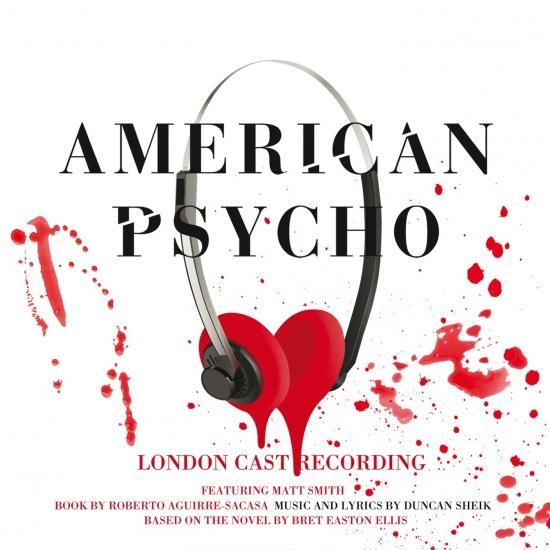 Cover American Psycho (Original London Cast Recording)