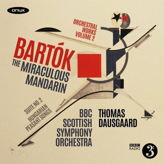 Cover Bartók: The Miraculous Mandarin, Suite No. 2 & Hungarian Peasant Songs